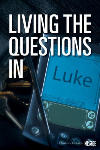 Living the Questions in Luke PDF