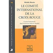 Le Comité international de la Croix-Rouge