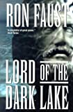 Lord of the Dark Lake, Ron Faust, 031287510X