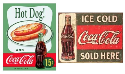 Tin Sign - Coke - C. 1916 Ice Cold Hot Dog Color: Hot Dog Coke Set of 2 Model: