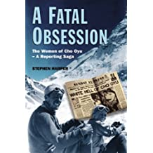A Fatal Obsession: The Women of Cho Oyu