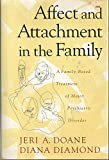 Affect and Attachment in the Family, Jeri A. Doane and Diana Diamond, 0465005365
