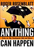 Anything Can Happen, Roger Rosenblatt, 0151008663