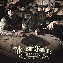 Moonshine Bandits Baptized in Bourbon