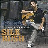 Silk Rush-Dutch Series,volume 2:the music of jesse van Ruller