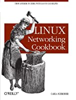 Linux Networking Cookbook Front Cover