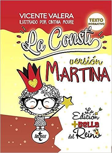 La Consti. Versión Martina: La Constitución Española, 1978 ...
