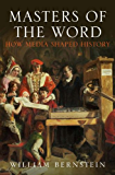 Masters of the Word: How Media Shaped History (English Edition)