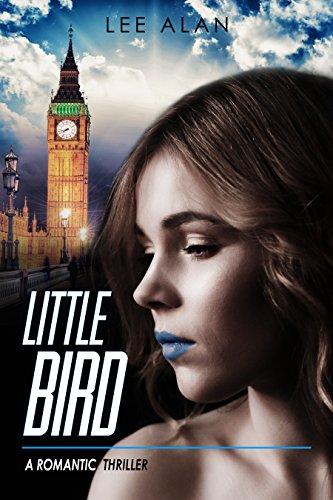 Little Bird: A Romantic Thriller (Anna Series Book (Lees Bird)