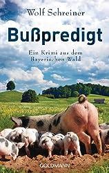 Bußpredigt: Ein Fall für Pfarrer Senner 3 - Ein Krimi aus dem Bayerischen Wald  - (Pfarrer Baltasar Senner)