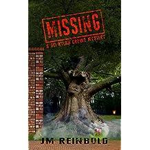 Missing (The DCI Rylan Crowe Mystery Series Book 1)