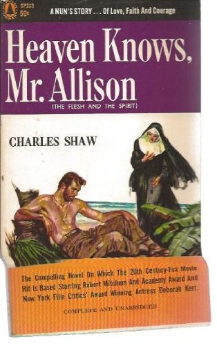 Heaven Knows, Mr. Allison (1952) (Book) written by Charles Shaw