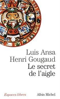 Le secret de l'aigle par Ansa