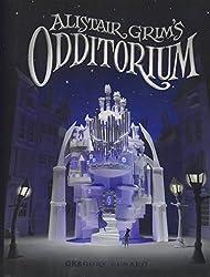 Alistair Grim's Odditorium (Alistair Grim, Book One)