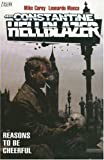 Hellblazer Reasons To Be Cheerful TP (John Constantine, Hellblazer (Paperback))