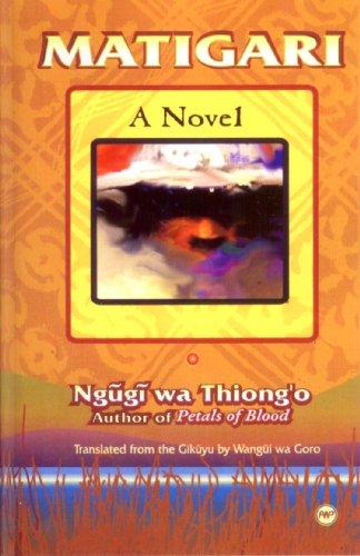 Matigari A Novel