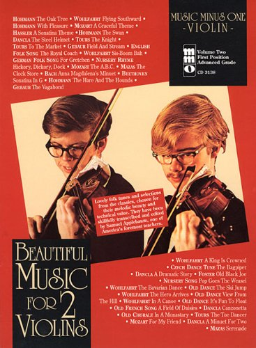 Music Minus One Violin: Beautiful Music for Two Violins, Vol. II: 1st Position:Advanced Grade (Book & (Music Minus One Violin)
