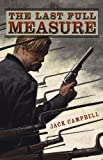 The Last Full Measure, Jack Campbell, 1596065680