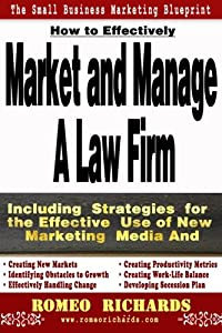 How to Effectively Market and Manage a Law Firm from CreateSpace Independent Publishing Platform