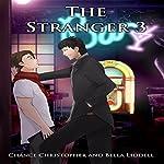 The Stranger 3 | Chance Christopher,Bella Liddell