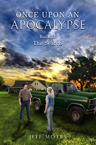 Once Upon an Apocalypse: Book 2 - The Search (Volume 2)