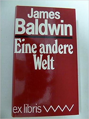 James Baldwin: Eine andere Welt