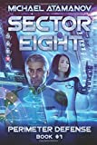 img - for Sector Eight (Perimeter Defense Book #1) (Volume 1) book / textbook / text book