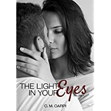 THE LIGHT IN YOUR EYES (English Edition)