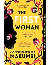 The First Woman: Winner of the Jhalak Prize, 2021