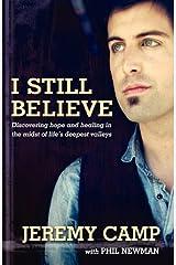I STILL BELIEVE Paperback
