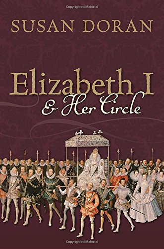 Book Cover: Elizabeth I and Her Circle