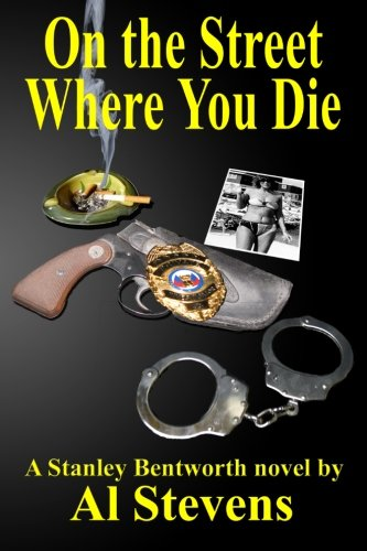 Download On the Street Where You Die (Stanley Bentworth, Soft-boiled Detective) (Volume 1) ebook
