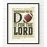 Whatever You Do, Do It For the Lord -Colossians 3:23- Vintage Bible verse wall ART PRINT, UNFRAMED, Football Christian art wall decor poster, Christmas gift, All Sizes