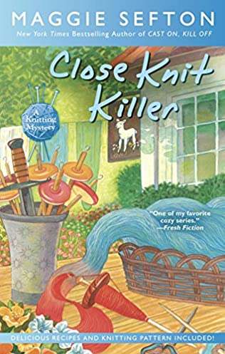 Close Knit Killer Knitting Mystery Book 11 By Maggie Sefton
