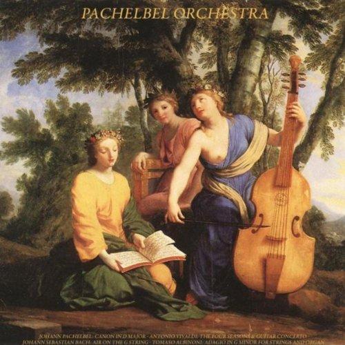 Johann Pachelbel: Canon in D Major - Antonio Vivaldi: The Four Seasons & Guitar Concerto - Johann Sebastian Bach: Air On the G String - Tomaso Albinoni: Adagio in G Minor for Strings and Organ (Bach Air On The G String Guitar)