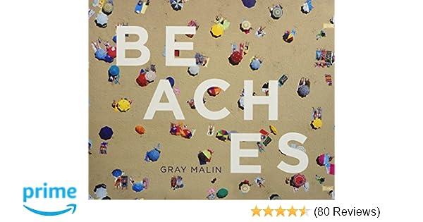 1a5c47c40 Beaches: Gray Malin: 9781419720895: Amazon.com: Books