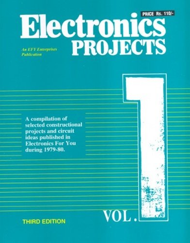 Buy Electronics Projects Volume 1 Book Online at Low Prices in India ...