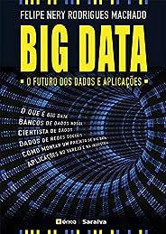 Big Data  O Futuro dos Dados e Aplicações