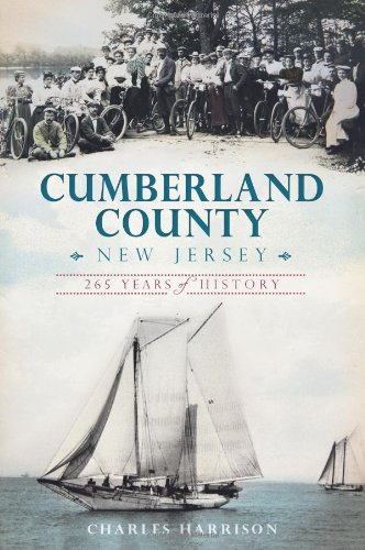 Cumberland County, New Jersey:: 265 Years of History (Brief History) ebook