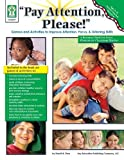 By Sherrill B. Flora - Pay Attention, Please! Games and Activities to Improve Attention, (2010-01-19) [Paperback]