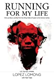img - for Running for My Life: One Lost Boy's Journey from the Killing Fields of Sudan to the Olympic Games book / textbook / text book
