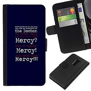 All Phone Most Case / Oferta Especial Cáscara Funda de cuero Monedero Cubierta de proteccion Caso / Wallet Case for LG G2 D800 // Mercy Funny Quote Doctor Joke Positivity