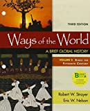 Loose-Leaf Version for Ways of the World, Volume 2 3e and LaunchPad for Ways of the World 3e (Six Month Access) 3rd Edition