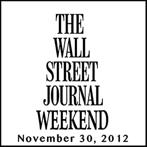 Weekend Journal 11-30-2012 Newspaper / Magazine