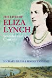 The Lives of Eliza Lynch, Michael Lillis and Ronan Fanning, 0717146111
