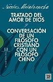 img - for Tratado Del Amor De Dios: Y conversaci n de un fil sofo cristiano y un fil sofo chino (Spanish Edition) book / textbook / text book