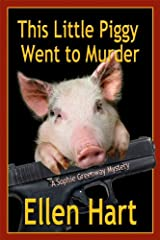 This Little Piggy Went to Murder (Sophie Greenway Series Book 1) Kindle Edition