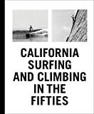 Search : California Surfing and Climbing in the Fifties