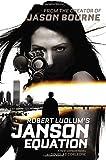 Robert Ludlum's (TM) The Janson Equation (Janson series)