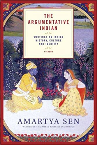 The Argumentative Indian: Writings on Indian History, Culture and ...